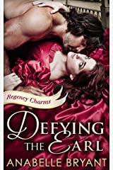 Defying The Earl (Regency Charms, Book 1) Kindle Edition