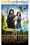 Dragon Tear (Agents of the Crown Book 5)