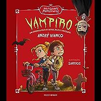 Vampiro: Uma tenebrosa noite de sustos, doces e travessuras (Meus queridos monstrinhos Livro 3)