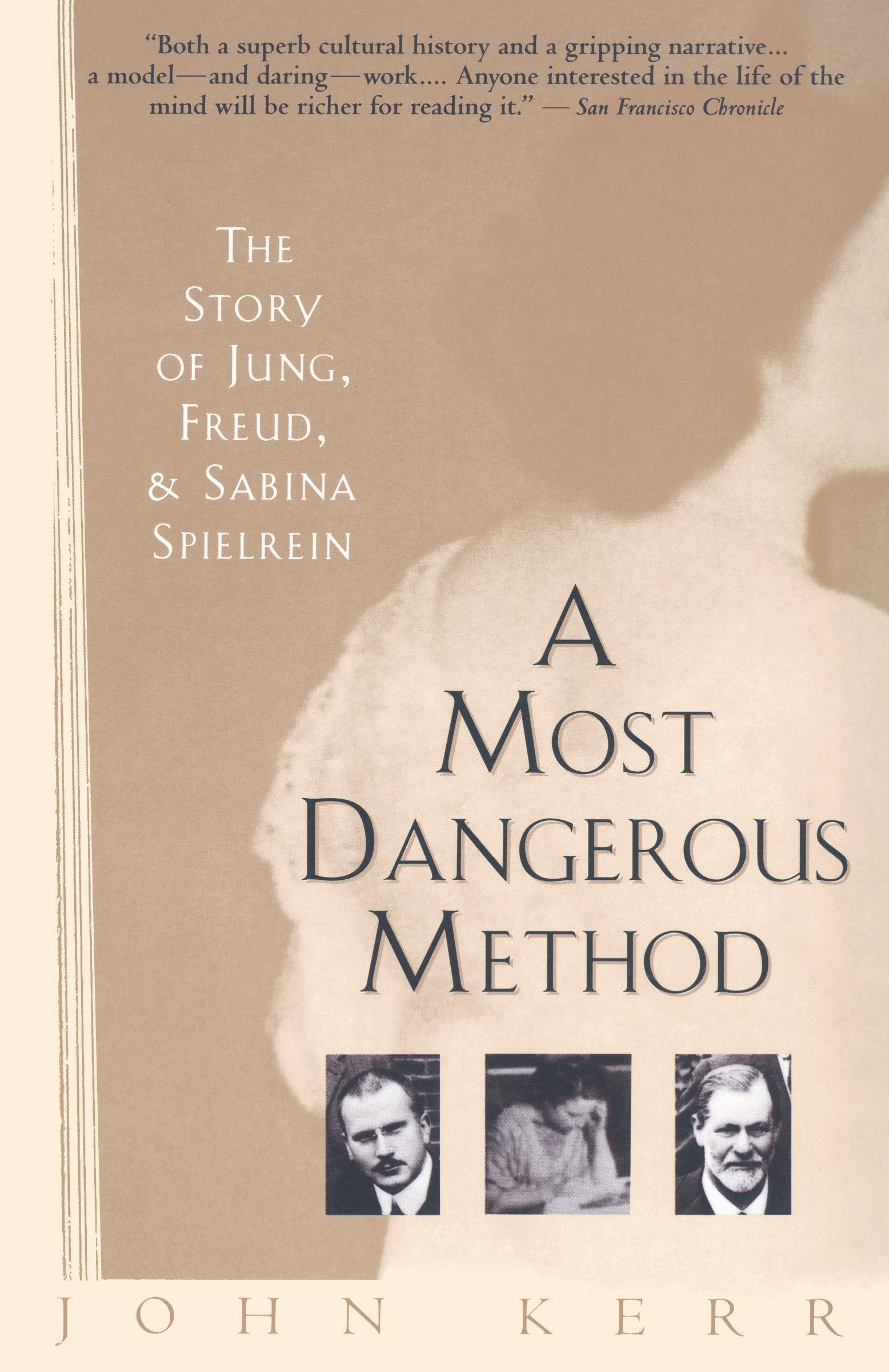 Download A Most Dangerous Method: The Story of Jung, Freud, and Sabina Spielrein pdf