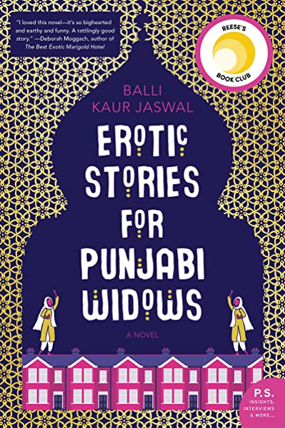 Amazon Com Erotic Stories For Punjabi Widows A Novel 9780062645128 Jaswal Balli Kaur Books
