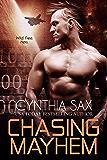 Chasing Mayhem (Cyborg Sizzle Book 6)