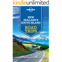 Lonely Planet New Zealand's South Island Road Trips (Travel Guide) (English Edition)