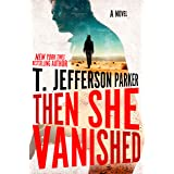 Then She Vanished (A Roland Ford Novel Book 4)