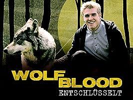 Wolfblood entschlüsselt - Staffel 1