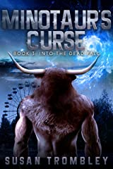 Minotaur's Curse (Into the Dead Fall Book 3) Kindle Edition