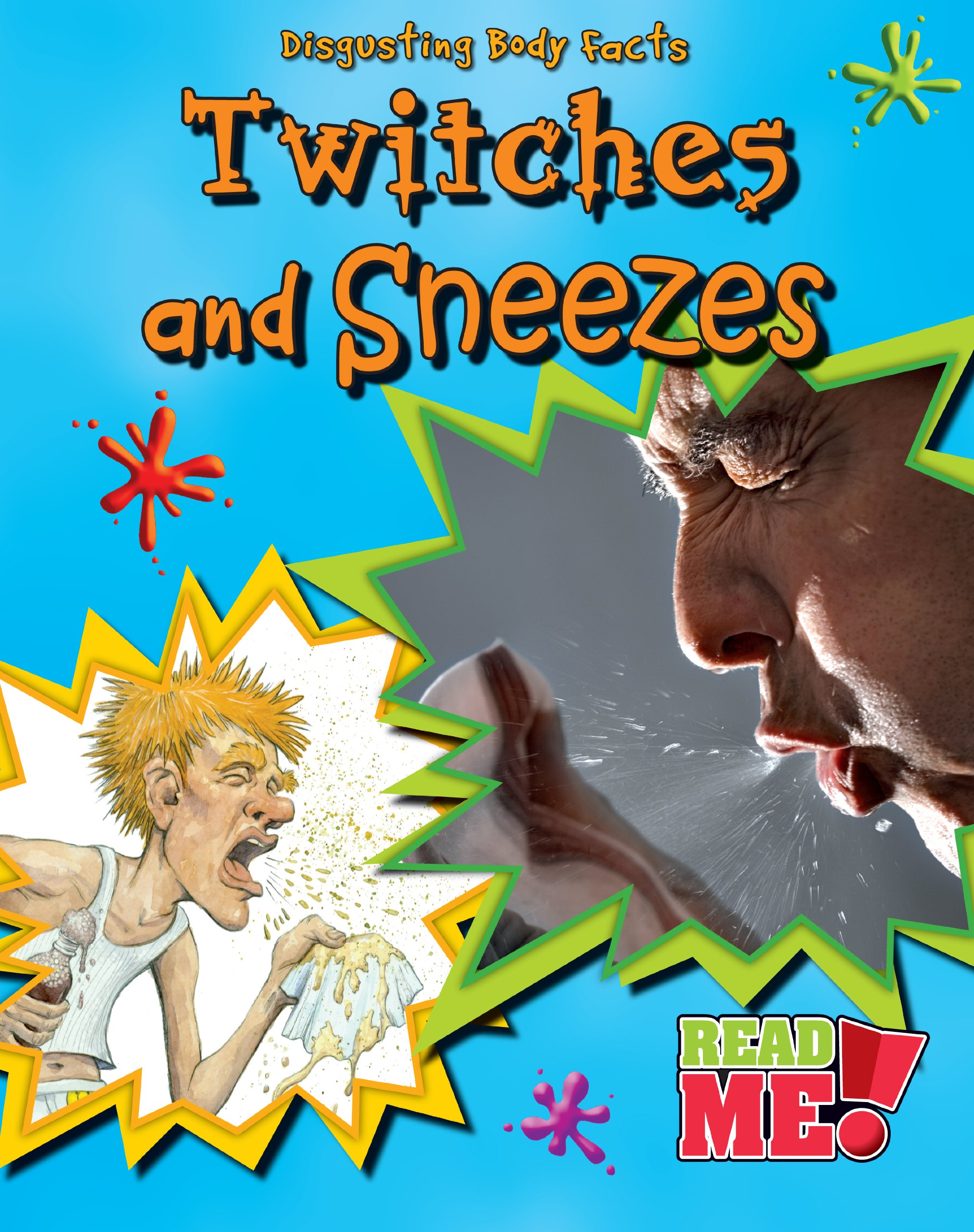 Download Twitches and Sneezes (Disgusting Body Facts) ebook