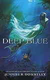 Waterfire Saga: Deep Blue: Book 1