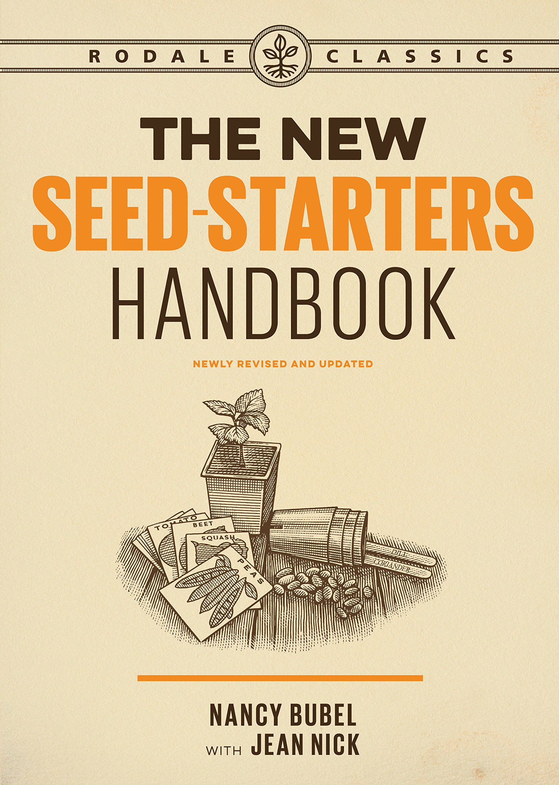 The New Seed Starters Handbook (Rodale Organic Gardening) by Rodale Books