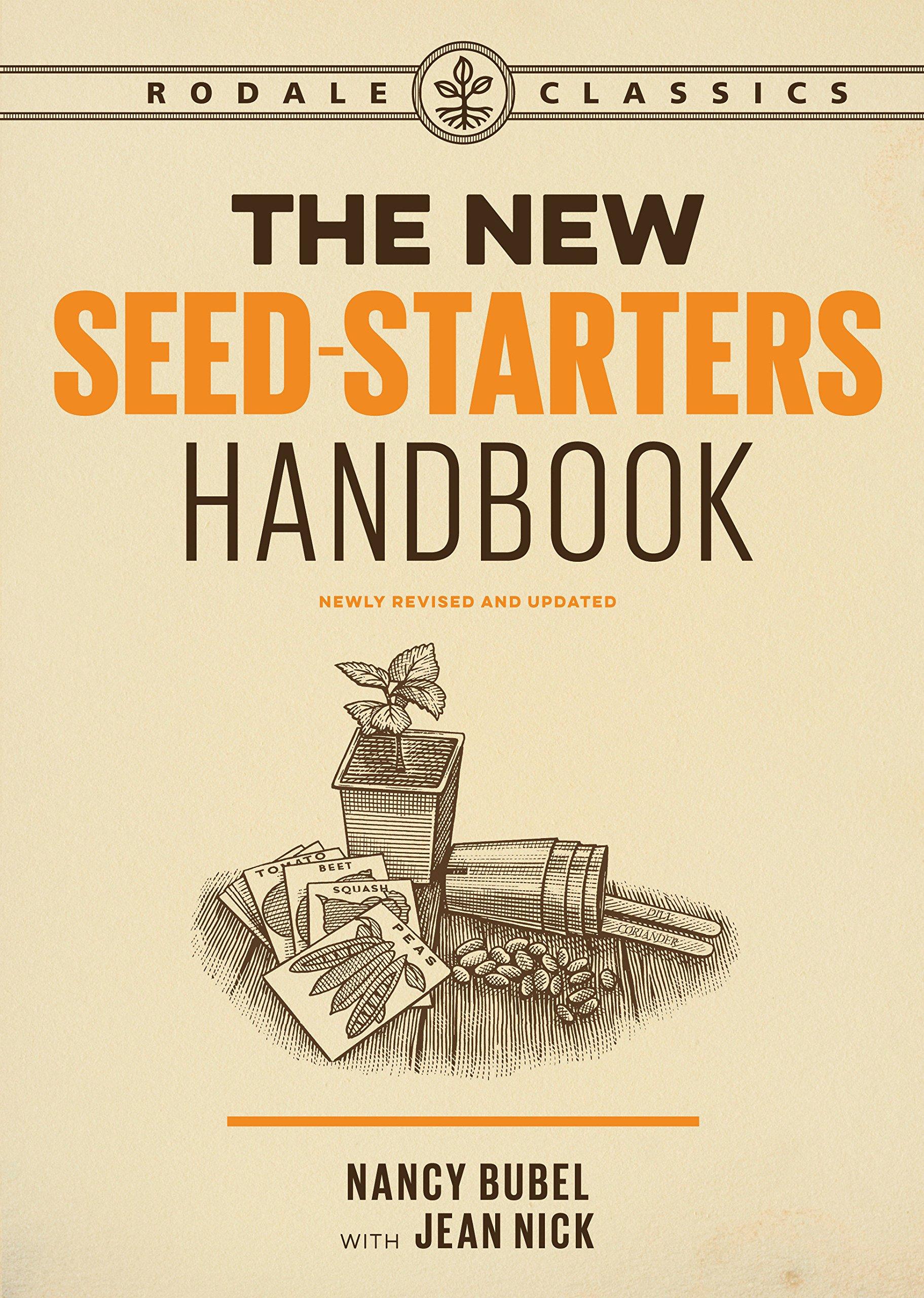 Download The New Seed Starters Handbook (Rodale Organic Gardening) ebook