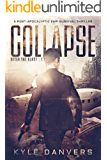 Collapse: A Post-Apocalyptic EMP Survival Thriller (After the Blast Book 1)