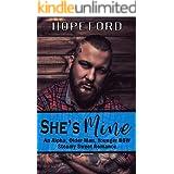 She's Mine: An Alpha, Older Man, Younger BBW Steamy Sweet Romance