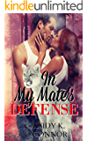 In My Mate's Defense: Sassy Ever After (The Mate Series Book 2)