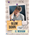Blow Down (The Plumber's Mate Mysteries Book 4)
