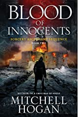 Blood of Innocents: Book Two of the Sorcery Ascendant Sequence Kindle Edition