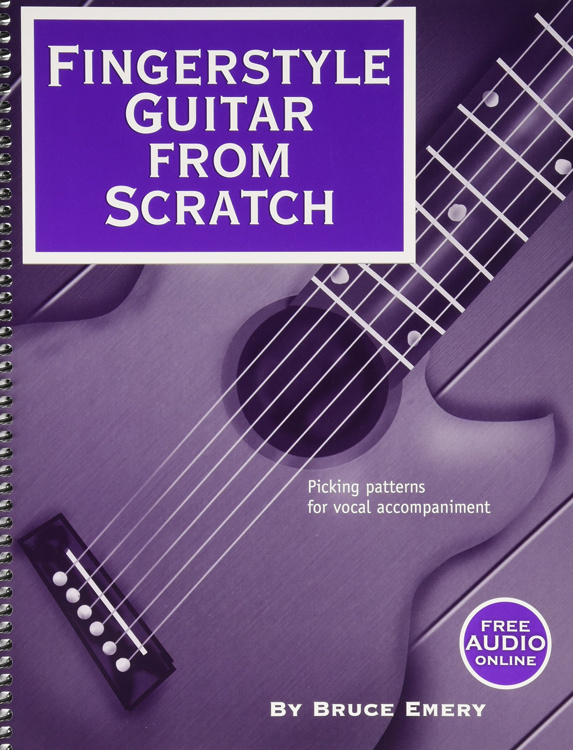 Fingerstyle Guitar From Scratch Picking Patterns For Vocal