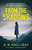 From the Shadows (Monica Kennedy Book 1)