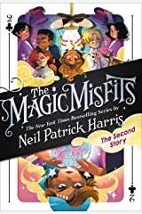 The Magic Misfits: The Second Story Kindle Edition