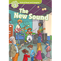 The New Sound (Oxford Read and Imagine Level 3) (English Edition)