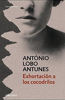 Exhortación a los cocodrilos (Spanish Edition)