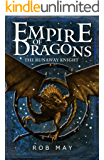 The Runaway Knight (Empire of Dragons Book 1)