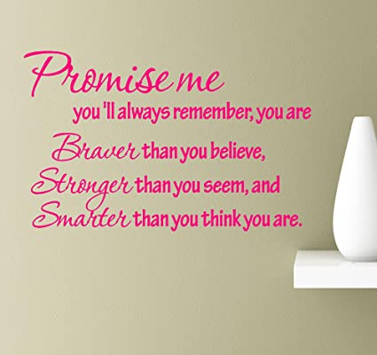 Amazoncom 2 Promise Me Youll Always Remember You Are Braver Than