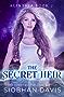 The Secret Heir: A Reverse Harem Paranormal Romance (Alinthia Book 2)