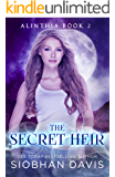 The Secret Heir: A Reverse Harem Paranormal Romance (Alinthia Book 2)