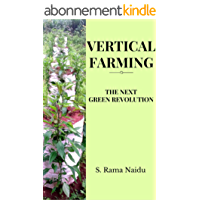 Vertical farming: The next green revolution (English Edition)