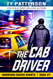 The Cab Driver (Warriors Series Shorts Book 7)