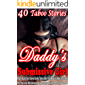 EROTICA: DADDY'S SUBMISSIVE GIRL - 40 ROUGH EXPLICIT SEX STORIES BUNDLE (TABOO OLDER/YOUNGER, ALPHA MALE DOMINANCE, FIRST TIME LONELY WIFE, INTERRACIAL, MENAGE, CUCKOLD, DARK ADULT COLLECTION)