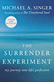 The Surrender Experiment: My Journey into Life's Perfection (English Edition)