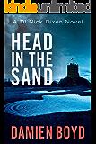 Head in the Sand (DI Nick Dixon Crime Book 2)