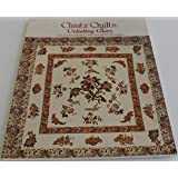 Chintz Quilts: Unfading Glory- Based on the Chintz Quilts in the Collections of The Shelburne Museum, Shelburne, Vermont and the Charleston Museum, Charleston, South Carolina