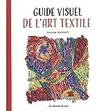 Guide visuel de l'art textile