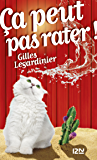 Ça peut pas rater (HORS COLLECTION) (French Edition)
