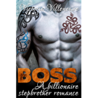 BOSS: A Stepbrother Billionaire Romance (English Edition)