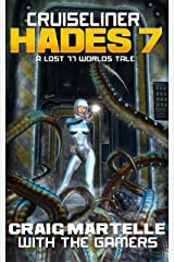 Cruiseliner Hades 7: A Lost 77 Worlds Tale Kindle Edition