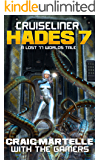 Cruiseliner Hades 7: A Lost 77 Worlds Tale
