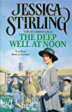 The Deep Well at Noon: Beckman Trilogy Book 1