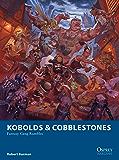 Kobolds & Cobblestones: Fantasy Gang Rumbles (Osprey Wargames)