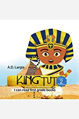 King Tut: Biographies For Beginning Readers (I can read first grade books Book 1) Kindle Edition
