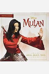 Mulan: Loyal. Brave. True. Paperback