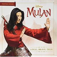 Mulan: Loyal. Brave. True.