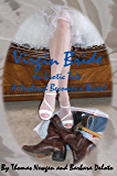 Virgin Bride - An Erotic Tale - A Husband Becomes a Bride