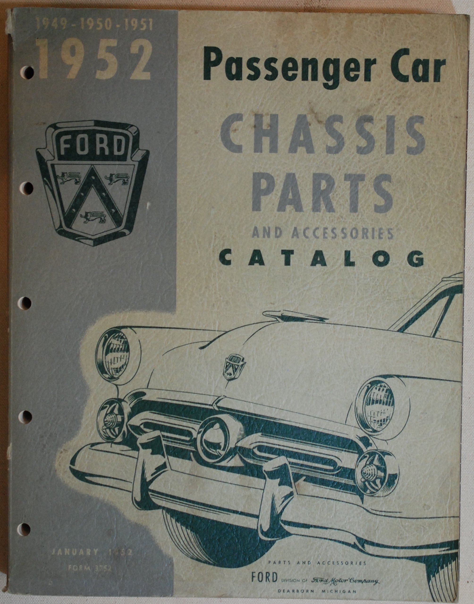 1949-1950-1951-1952 Ford Passenger Car Chassis Parts and Accessories  Catalog January 1952: Ford Motor Company: Amazon.com: Books