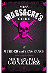 Miss Massacre's Guide to Murder and Vengeance - Author's Preferred Edition Kindle Edition