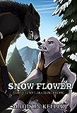 Snow Flower: Prequel Novella to Flower's Fang
