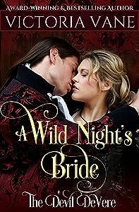 A Wild Night's Bride (The Devil DeVere Book 1)