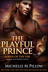 The Playful Prince: A Qurilixen World Novel (Lords of the Var Book 2) Kindle Edition